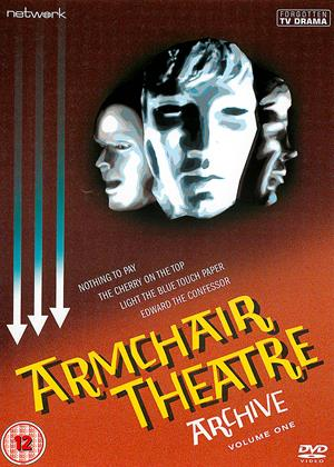 Rent Armchair Theatre Archive: Vol.1 (aka Nothing To Pay (1962) / The Cherry on the Top (1964) / Light the Blue Touch Paper (1966) / Edward the Confessor (1969)) Online DVD & Blu-ray Rental