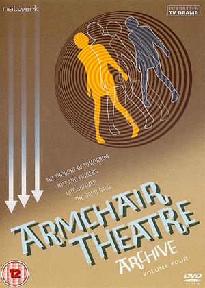 Rent Armchair Theatre Archive: Vol.4 (aka The Thought of Tomorrow (1959) / Toff and Fingers (1960) / Late Summer (1963) / The Gong Game (1965)) Online DVD & Blu-ray Rental