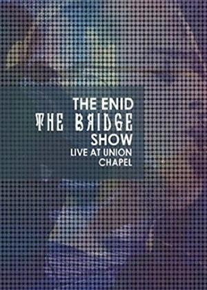 Rent The Enid: The Bridge Show: Live at Union Chapel Online DVD & Blu-ray Rental
