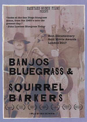 Rent Banjos, Bluegrass and Squirrel Barkers (aka Banjos, Bluegrass & Squirrel Barkers) Online DVD & Blu-ray Rental