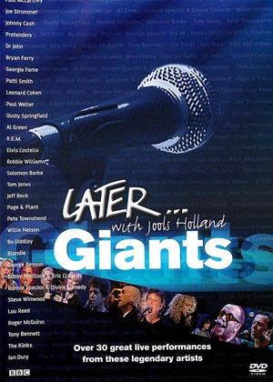 Rent Later with Jools Holland: Giants (aka Later...With Jools Holland: Giants) Online DVD & Blu-ray Rental