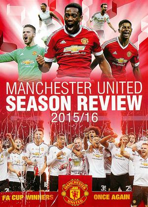 Rent Manchester United: Season Review 2015/2016 Online DVD & Blu-ray Rental