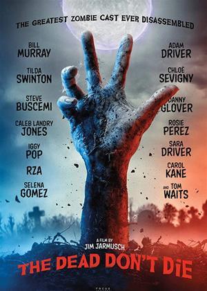 Rent The Dead Don't Die Online DVD & Blu-ray Rental