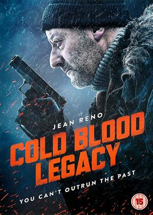 Rent Cold Blood Legacy (aka Cold Blood) Online DVD & Blu-ray Rental