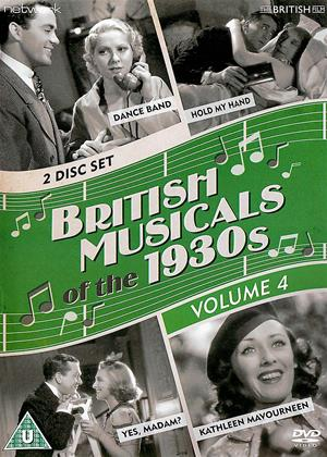 Rent British Musicals of the 1930's: Vol.4 (aka Dance Band / Kathleen Mavouneen / Hold My Hand / Yes, Madam?) Online DVD & Blu-ray Rental