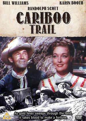Rent Cariboo Trail (aka The Cariboo Trail) Online DVD & Blu-ray Rental