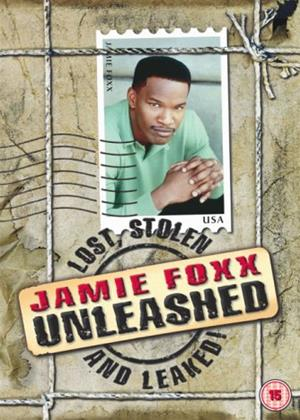 Rent Jamie Foxx: Unleashed: Lost, Stolen and Leaked Online DVD & Blu-ray Rental
