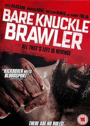 Rent Bare Knuckle Brawler Online DVD & Blu-ray Rental