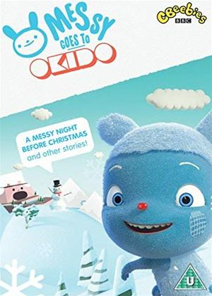 Rent Messy Goes to Okido (aka Messy Goes to Okido: A Messy Night Before Christmas and Other Stories) Online DVD & Blu-ray Rental