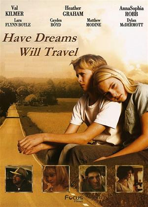 Rent Have Dreams, Will Travel (aka A West Texas Children's Story) Online DVD & Blu-ray Rental