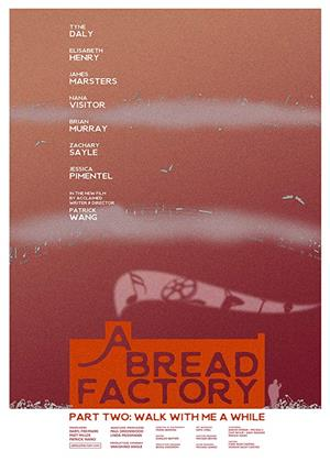 Rent A Bread Factory, Part Two (aka A Bread Factory Part Two: Walk with Me a While) Online DVD & Blu-ray Rental