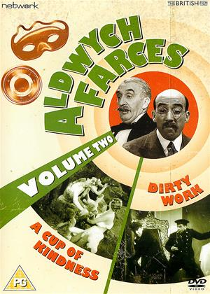Rent Aldwych Farces: Vol.2 (aka A Cup of Kindness (1934) / Dirty Work (1933)) Online DVD & Blu-ray Rental