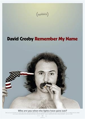 Rent David Crosby: Remember My Name Online DVD & Blu-ray Rental