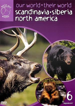 Rent Our World, Their World: Scandinavia, Siberia, North America (aka Our World, Their World: Vol.6) Online DVD & Blu-ray Rental