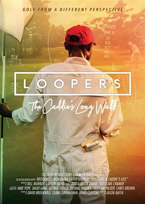 Rent Loopers: The Caddie's Long Walk Online DVD & Blu-ray Rental
