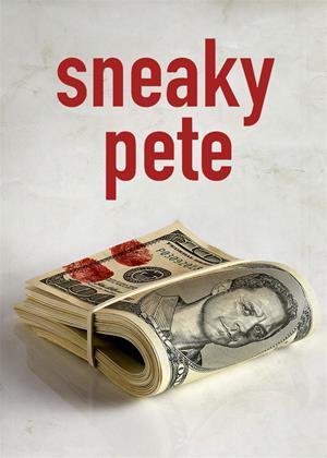 Rent Sneaky Pete Online DVD & Blu-ray Rental