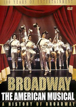 Rent Broadway: The American Musical (aka Broadway: The American Musical: A History of Broadway) Online DVD & Blu-ray Rental