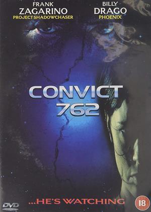 Rent Convict 762 Online DVD & Blu-ray Rental