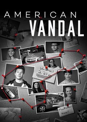 Rent American Vandal Online DVD & Blu-ray Rental