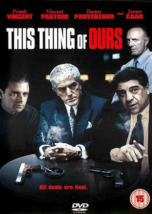 Rent This Thing of Ours (aka Diary of a Mobster) Online DVD & Blu-ray Rental