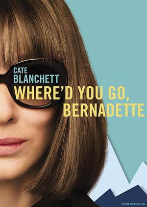 Rent Where'd You Go, Bernadette Online DVD & Blu-ray Rental