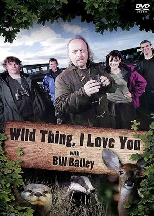 Rent Wild Thing, I Love You (aka Wild Thing: I Love You with Bill Bailey) Online DVD & Blu-ray Rental