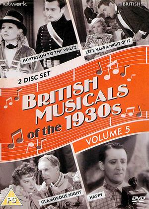 Rent British Musicals of the 1930's: Vol.5 (aka Happy / Invitation to the Waltz / Glamorous Night / Let's Make a Night of It) Online DVD & Blu-ray Rental