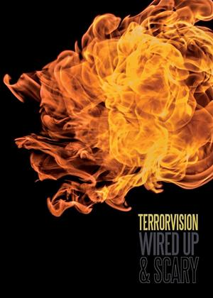 Rent Terrorvision: Wired Up and Scary Online DVD & Blu-ray Rental