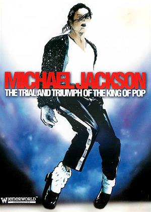 Rent Michael Jackson: The Trial and Triumph of the King of Pop Online DVD & Blu-ray Rental