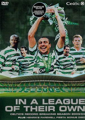 Rent Celtic FC: Season Review 2003/04 (aka In a League of Their Own / Henrik's Farewell Fiesta) Online DVD & Blu-ray Rental