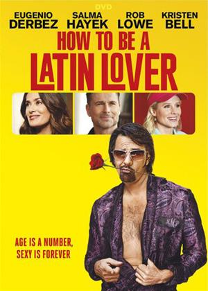 Rent How to Be a Latin Lover Online DVD & Blu-ray Rental
