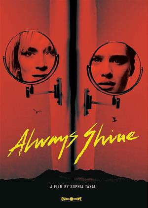 Rent Always Shine Online DVD & Blu-ray Rental
