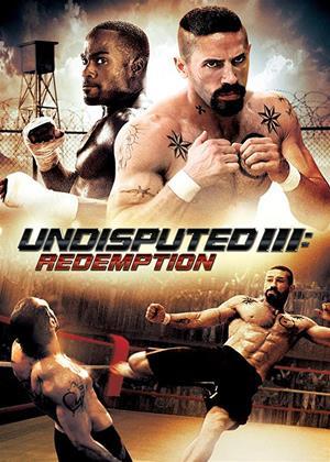 Rent Undisputed 3: Redemption (aka Undisputed III: Redemption) Online DVD & Blu-ray Rental