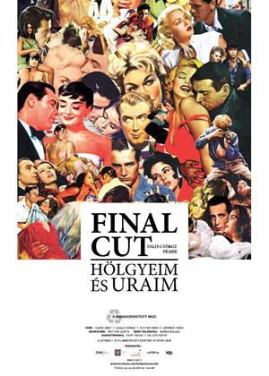Rent Final Cut: Ladies and Gentlemen (aka Final Cut: Hölgyeim és uraim) Online DVD & Blu-ray Rental