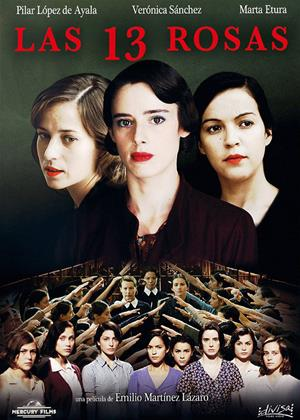 Rent 13 Roses (aka Las 13 rosas) Online DVD & Blu-ray Rental