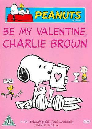 Rent Peanuts: Be My Valentine, Charlie Brown / Snoopy's Getting Married, Charlie Brown Online DVD & Blu-ray Rental