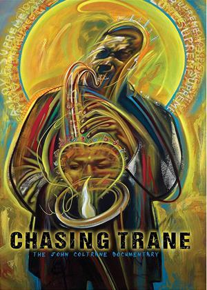 Rent Chasing Trane (aka Chasing Trane: The John Coltrane Documentary) Online DVD & Blu-ray Rental