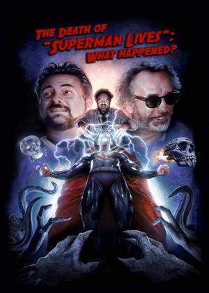 """Rent The Death of """"Superman Lives"""": What Happened? Online DVD & Blu-ray Rental"""