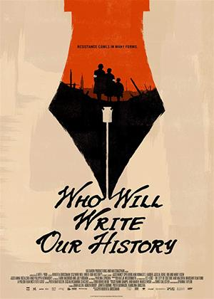 Rent Who Will Write Our History Online DVD & Blu-ray Rental