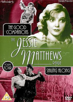 Rent The Jessie Matthews Revue: Vol.4 (aka The Good Companions / Sailing Along) Online DVD & Blu-ray Rental
