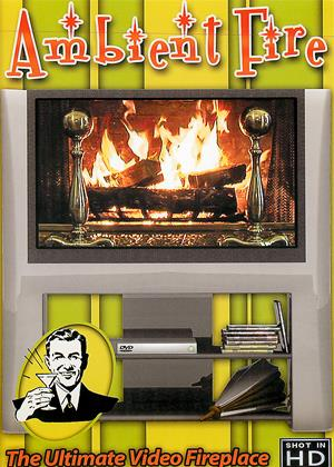 Rent Ambient Fire: The Ultimate Video Fireplace Online DVD & Blu-ray Rental