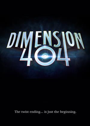 Rent Dimension 404 Online DVD & Blu-ray Rental