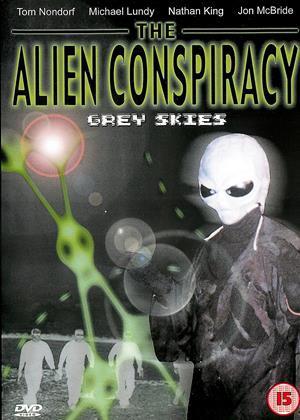 Rent The Alien Conspiracy: Grey Skies Online DVD & Blu-ray Rental