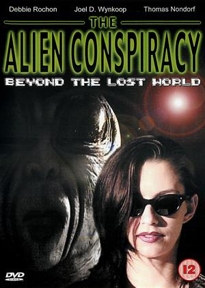 Rent The Alien Conspiracy: Beyond the Lost World (aka Beyond the Lost World: The Alien Conspiracy III) Online DVD & Blu-ray Rental