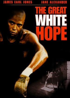 Rent The Great White Hope Online DVD & Blu-ray Rental