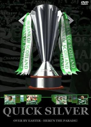 Rent Celtic FC: Quick Silver 2005/2006 (aka Celtic FC: Quick Silver: Season Review 2005/2006) Online DVD & Blu-ray Rental