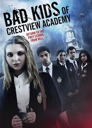 Rent Bad Kids of Crestview Academy (aka Bad Kids Go 2 Hell) Online DVD & Blu-ray Rental