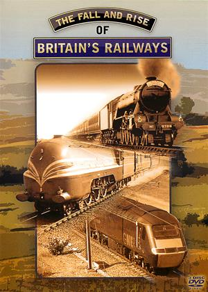 Rent The Fall and Rise of Britain's Railways Online DVD & Blu-ray Rental