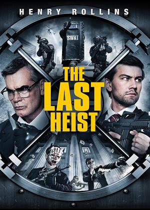 Rent The Last Heist Online DVD & Blu-ray Rental
