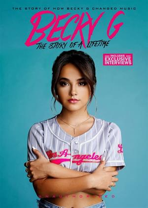 Rent Becky G: The Story of a Lifetime Online DVD & Blu-ray Rental